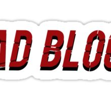 Bad Blood Sticker
