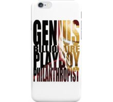 Genius, Billionaire, Playboy, Philanthropist iPhone Case/Skin