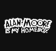 ALAN MOORE IS MY HOMEBOY (Dark) by Dopeduds