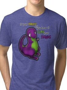 If Your Happy And You Know It Barney Tri-blend T-Shirt