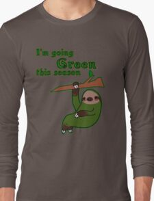 I'm Going Green This Season Long Sleeve T-Shirt
