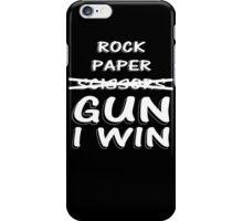 Rock Paper Scissors GUN I WIN  iPhone Case/Skin