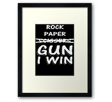 Rock Paper Scissors GUN I WIN  Framed Print