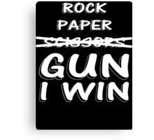 Rock Paper Scissors GUN I WIN  Canvas Print