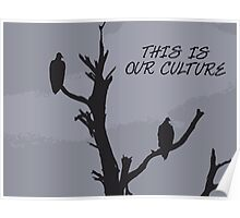 This is our culture Poster