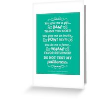 The Office Andy Bernard Quote - Politeness Greeting Card
