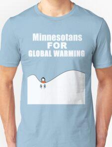 Minnesotans - Global Warming Unisex T-Shirt