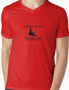 Break open when diplomacy fails! Mens V-Neck T-Shirt