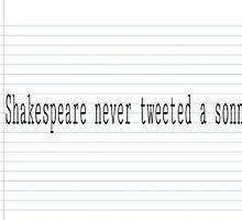 Shakespeare never tweeted a sonnet by Wannabebarbie