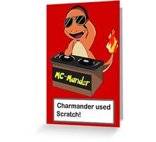 Charmander Used Scratch! Greeting Card