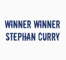 Winner Winner Stephan Curry by jdbruegger