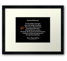 Spiritual Millionaire Framed Print