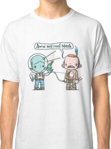 Not Cool Classic T-Shirt