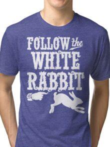 Follow The White Rabbit Alice in Wonderland T Shirt Tri-blend T-Shirt