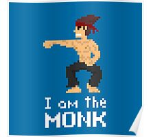 I am the (gentlem'n) Monk Poster