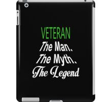 Veteran The Man The Myth The Legend - Unisex Tshirt iPad Case/Skin