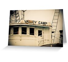 Valley Camp - Retired Freighter Greeting Card