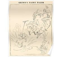 Hansel & Grethel & Other Tales by Grimm Wilelm and Jacob art by Arthur Rackham 0206 One Jumped In, the Rest Followed Poster