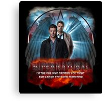 Supernatural I'm the one who gripped you tight and raised you from Perdition 2 Canvas Print