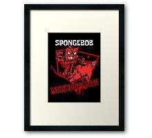 Spongebob Murderpants Framed Print