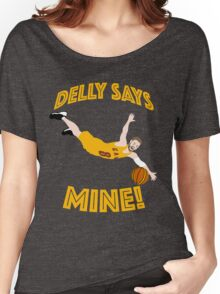 Delly Says Mine! Women's Relaxed Fit T-Shirt