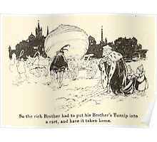 Snowdrop & Other Tales by Jacob Grimm art Arthur Rackham 1920 0084 Rich Brother and Turnip Poster