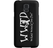 What Would Joss Do? (white) Samsung Galaxy Case/Skin