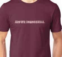 Known Homosexual (on dark) T-Shirt