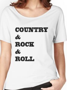 Country&rock&roll Women's Relaxed Fit T-Shirt