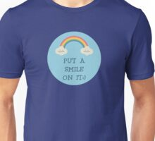 Put a smile on it Unisex T-Shirt