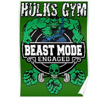 Hulks Gym - Beast Mode Engaged Poster