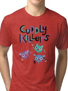 Cuddly Killers Tri-blend T-Shirt