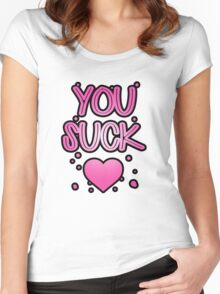You suck heart Women's Fitted Scoop T-Shirt