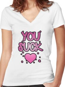 You suck heart Women's Fitted V-Neck T-Shirt