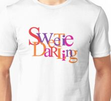 Sweetie Darling Unisex T-Shirt
