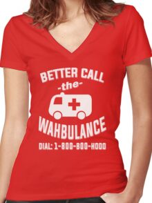Better call the wahbulance - dial 1800 boo hoo Women's Fitted V-Neck T-Shirt