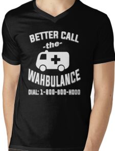 Better call the wahbulance - dial 1800 boo hoo Mens V-Neck T-Shirt