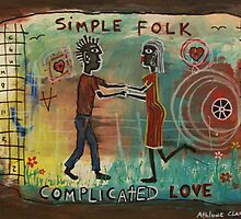 Simple Folk, Complicated Love by Athlone Clarke