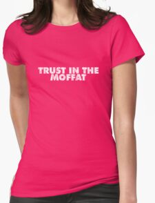 Trust in the Moffat Womens Fitted T-Shirt