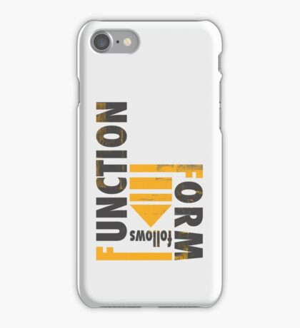 Form Follows Function iPhone Case/Skin