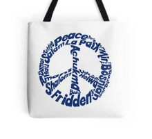Peace in different languages Tote Bag