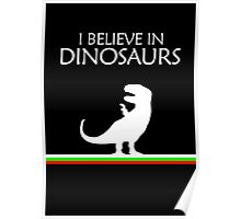 I Believe In Dinosaurs title artwork Poster