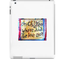 oh children iPad Case/Skin