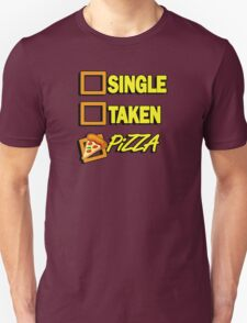 SIngle taken pizza checkboxes ticks T-Shirt