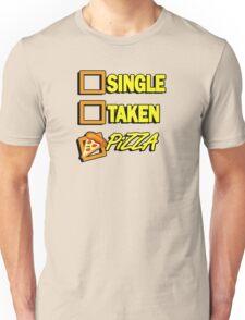 SIngle taken pizza checkboxes ticks Unisex T-Shirt