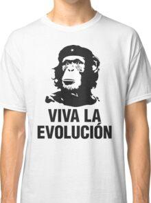 VIVA LA EVOLUCION Classic T-Shirt