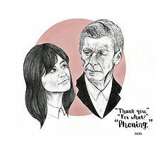 """""""Thank You For Phoning"""" Clara and the Twelfth Doctor Photographic Print"""