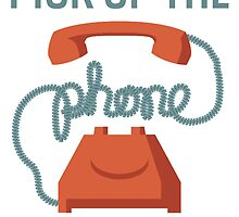 Pick Up The Phone And Start Dialing Quote, Jordan Belfort by tshirtdesign