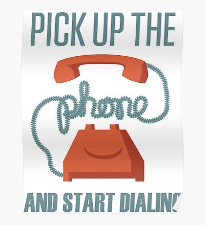 Pick Up The Phone And Start Dialing Quote, Jordan Belfort Poster