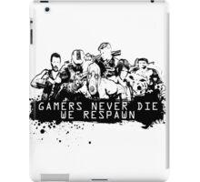 We never die! iPad Case/Skin